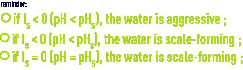 Formula: pHS - Langelier index, saturation index